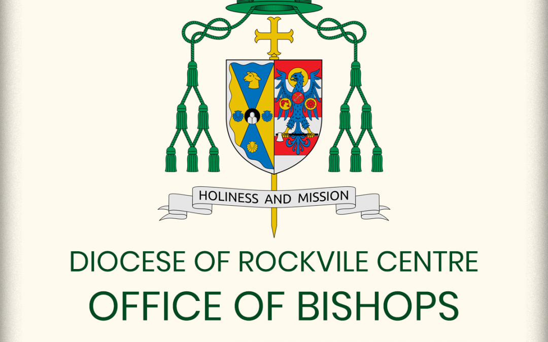 DIOCESE OF ROCKVILLE CENTER – OFFICE OF THE BISHOP